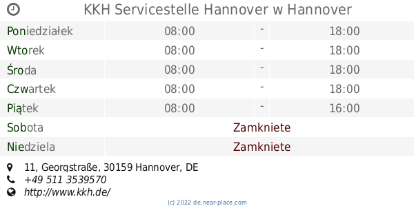 Kkh Servicestelle Hannover Hannover Godziny Otwarcia 11